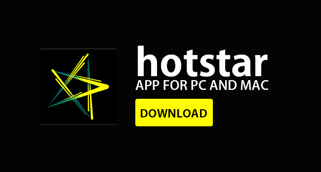 download-Hotstar-App-for-pc-and-mac